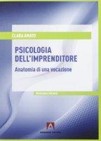 Psicologia dell'imprenditore - Clara Amato