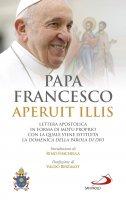 Aperuit Illis - papa Francesco
