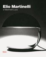 Elio Martinelli e Martinelli Luce