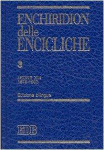 Copertina di 'Enchiridion delle encicliche. Ediz. bilingue [vol_3] / Leone XIII (1878-1903)'