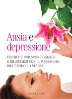 Ansia e depressione - Aa. Vv.
