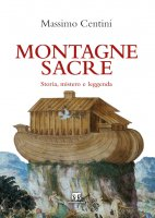 Montagne sacre - Massimo Centini