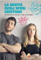 La novità degli sposi cristiani - Renzo Bonetti