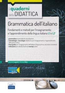 Copertina di 'Grammatica dell'italiano. Fondamenti e metodi per l'insegnamento e l'apprendimento della lingua L1 e L2. Con Contenuto digitale per accesso on line'