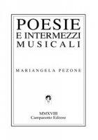 Poesie e intermezzi musicali - Pezone Mariangela