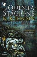 La Quinta Stagione. La terra spezzata - Jemisin N. K.