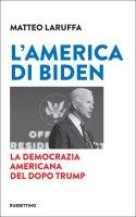 L' America di Biden - Matteo Laruffa