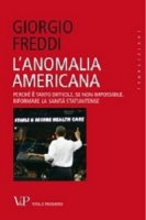 L' anomalia americana - Freddi Giorgio