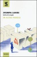 In altre parole - Lahiri Jhumpa