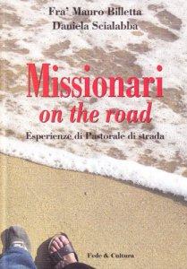 Copertina di 'Missionari on the road. Esperienze di Pastorale di strada'