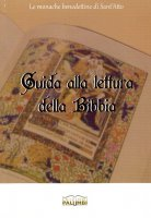 Guida alla lettura della Bibbia - Monache benedettine del monastero di Sant'Atto