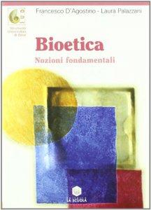 Copertina di 'Bioetica. Nozioni fondamentali'