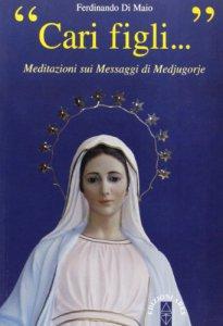 Copertina di 'Cari figli... Meditazioni sui messaggi di Medjugorie'