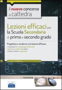 Copertina di 'CC 4/1 Lezioni efficaci per la Scuola secondaria di primo e secondo grado. Progettare e condurre una lezione efficace. Con espansione online'