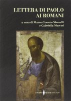Lettera di Paolo ai Romani - Marco Morselli, Gabriella Maestri