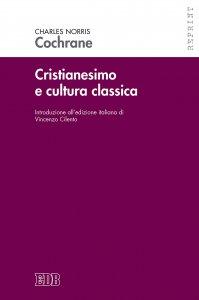 Copertina di 'Cristianesimo e cultura classica'