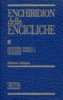 Enchiridion delle Encicliche. 8 - Giovanni Paolo I, Giovanni Paolo II