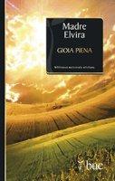 Gioia piena - Elvira (suor)
