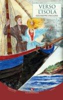 Verso l'isola - Pagano Giuseppe