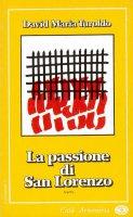 La passione di San Lorenzo - David Maria Turoldo