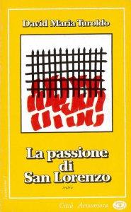 Copertina di 'La passione di San Lorenzo'