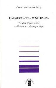 Copertina di 'Omosessualità & speranza nell'esperienza di uno psicologo'