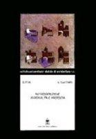 Autocostruzione. Marginalità o proposta - Fera Giuseppe, Ginatempo Nella
