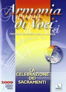 Copertina di 'La celebrazione dei Sacramenti'