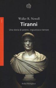 Copertina di 'Tiranni. Una storia di potere, ingiustizia e terrore'