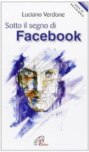 Copertina di 'Sotto il segno di facebook'