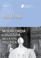 Bollettino di Dottrina Sociale della Chiesa 1/XII/gennaio-marzo 2016. Misericordia e giustizia nella vita politica.