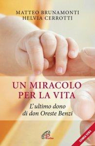 Copertina di 'Un miracolo per la vita'