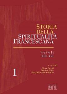 Copertina di 'Storia della spiritualità francescana.1'