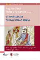 La narrazione nella e della Bibbia - Romanello Stefano
