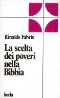 La scelta dei poveri nella Bibbia - Fabris Rinaldo