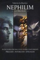 Nephilim. La trilogia - La Martire Valerio