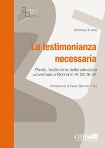 Copertina di 'La testimonianza necessaria'