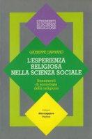 L'esperienza religiosa nella scienza sociale. Lineamenti di sociologia della religione - Capraro Giuseppe