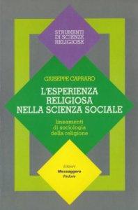 Copertina di 'L'esperienza religiosa nella scienza sociale. Lineamenti di sociologia della religione'