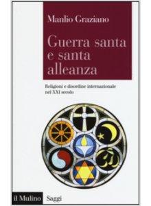 Copertina di 'Guerra santa e santa alleanza'