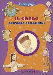 Copertina di 'Il Credo spiegato ai bambini'