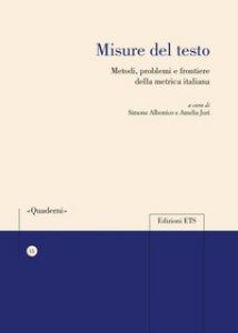 Copertina di 'Misure del testo. Metodi, problemi e frontiere della metrica italiana'