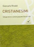 Cristianesimi nell'antichità - Giancarlo Rinaldi