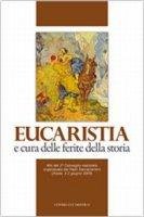Eucaristia e cura delle ferite della storia