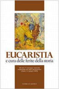Copertina di 'Eucaristia e cura delle ferite della storia'