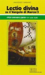 Copertina di '«Lectio divina» su il Vangelo di Marco vol.3'