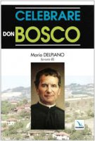 Celebrare Don Bosco