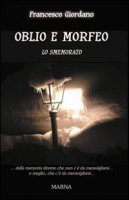 Oblio e Morfeo - Giordano Francesco