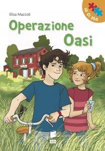 Copertina di 'Operazione Oasi.'