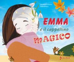 Copertina di 'Emma e il cappellino magico. Ediz. a colori'